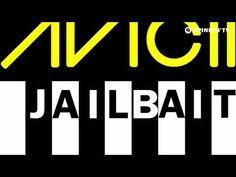 Avicii - Jailbait [A-Lab Radio Edit]