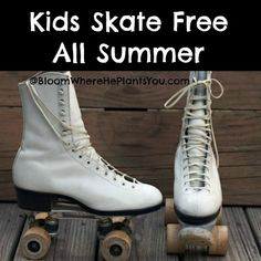 Here's another FREE summer activity for the kids! FREE Roller Skating ALL Summer long!   ♪♫ Don't be a drag, participate! Clams on the half shell and roller skates, roller skates! Good times! Leave your cares behind! ♪♫