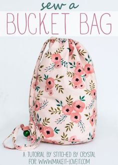 A tutorial to sew a round bottom, straight sided, bucket bag. A simple sewing project and a great bag for kids or adults!