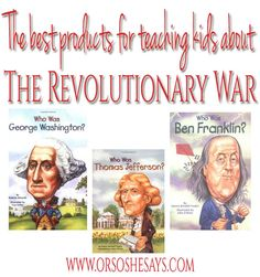 Teaching Kids About Revolutionary War, lots of great resources and fun ways too!