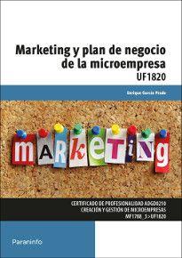 Marketing y plan de negocio de la microempresa / Enrique García Prado. Paraninfo, D.L. 2014