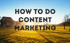 People simply reading and liking your content isn't going to increase product sells. Rather, you have to make sure your content builds trust in your brand, positions you as an authority figure, and assuages any fears your reader might have in working with you.