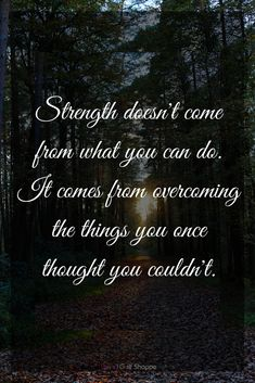 Inspirational quote about Strength. Find more positive thoughts at #lorisgolfshoppe