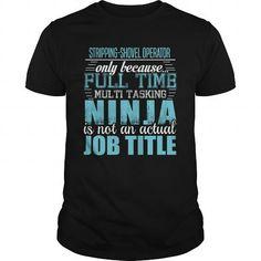 STRIPPING-SHOVEL OPERATOR Ninja T-shirt