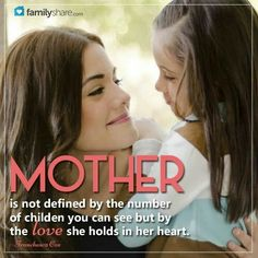 Mother is not defined by the number of chilfren