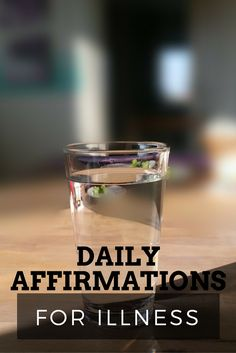 Daily Affirmations--Based on Scripture--for Illness.