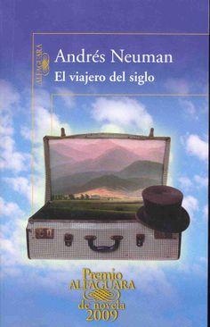 El viajero del siglo / Andrés Neuman http://fama.us.es/record=b2060143~S5*spi