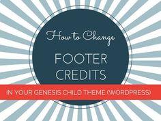 ▶ How To Change Footer Credits: Genesis/WordPress Website - YouTube