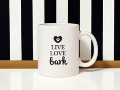 NEW special collection - I love my dog - Live Love Bark - 11oz Coffee Mug - Dog Lover by blushface on Etsy