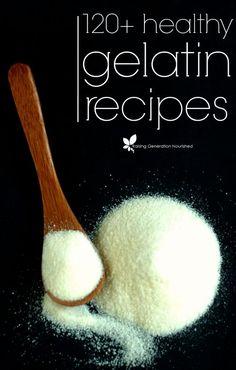 120+ Healthy Gelatin Recipes