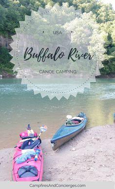 Buffalo National River, Arkansas, USA Buffalo River Camping Buffalo River Canoe Buffalo River Float Trips Floating the Buffalo River Buffalo River Kayaking #canoe #kayak #arkansas
