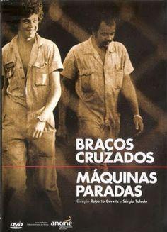 Braços Cruzados, Máquinas Paradas (1979) | Blog Almas Corsárias.