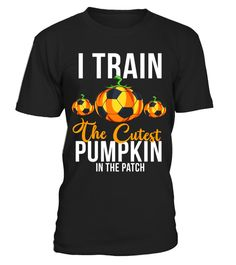 "# I Train the cutest pumpkin in the patch Funny Coach T-shirt .  Special Offer, not available in shops      Comes in a variety of styles and colours      Buy yours now before it is too late!      Secured payment via Visa / Mastercard / Amex / PayPal      How to place an order            Choose the model from the drop-down menu      Click on ""Buy it now""      Choose the size and the quantity      Add your delivery address and bank details      And that's it!      Tags: Perfect Halloween Gift…"