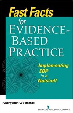 Fast.Facts.for.Evidence-Based.Practice_1.Ed.2009