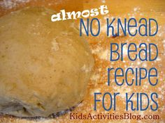 Easy Bread Recipe for Kids, nothing tastes as good at fresh bread and nothing is better than an #easy #bread #recipe.