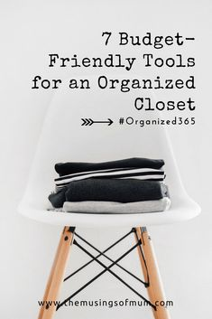 7 Budget-Friendly Tools for an Organized Closet - In my quest to prepare my family for simplified living and help you get organized, I've compiled a list of 7 of my favorite budget-friendly closet organization tools.