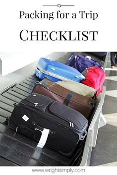 Simply Wright: Packing for a Trip Checklist