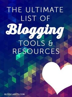 The Ultimate List of Blogging Tools & Resources- over 35 things listed here! #blogging #guide
