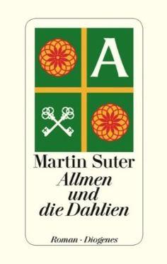 Allmen und die Dahlien Martin Suter