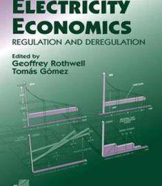 Electricity Economics: Regulation And Deregulation PDF