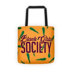 Black Girls Society Tote bag Black Girls, Reusable Tote Bags, Fabric, Accessories, Collection, Tejido, Tela, Cloths, Fabrics