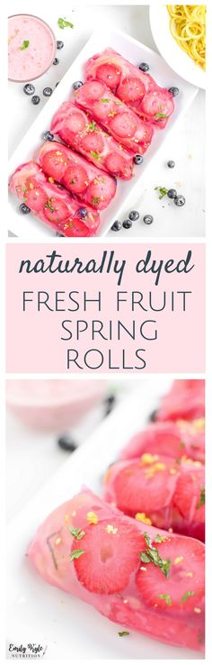A unique twist on the classic spring roll, these Pink Fresh Fruit Spring Rolls paired with a Strawberry Mint Dip are a sweet treat that is naturally dyed, with no added sugar, naturally vegan and gluten-free! via @EmKyleNutrition