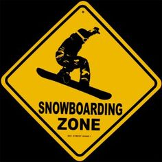 Snowboard Crossing Snow Boarding Aluminum Caution Sign