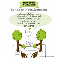 Be environmentally friendly - How to be Swedish
