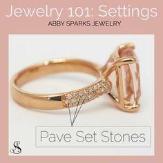 Creating a custom engagement ring can be a big task. You've got the perfect stone, now it's time to set it! All you need to know about ring settings here! Custom engagement rings by Abby Sparks Jewelry, custom jewelry designer in Denver, Colorado.