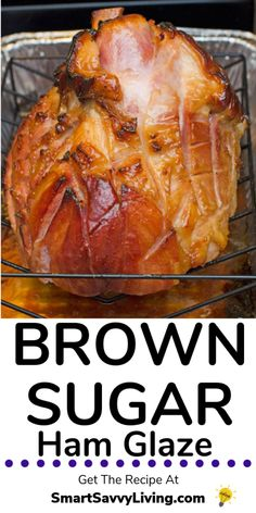 Brown Sugar Ham Glaze Recipe - Looking for a homemade ham glaze sure to impress for Thanksgiving, Christmas, Easter or just because? Homemade Ham Glaze, Easy Ham Glaze, Ham Glaze Brown Sugar, Honey Glazed Ham, Honey Baked, Thanksgiving Ham, Pork Recipes, Baked Ham Recipes, Amish Recipes