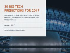 30 big tech predictions for 2017 - Technology is disrupting nearly every part of our daily lives.  Smartphones have allowed us to stay connected to each other at literally every moment of our lives, whether it's onour daily commutes or on faraway vacations.  The Internet of Things (IoT) is making us more connected than ever with smart home devices that can control our lights and thermostats and order food for us with simple voice commands.  Robo advisors are making investing more accessible…