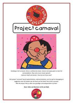 Project Carnaval met reken- en taalactiviteiten, muziek en beweging en suggesties voor de hoeken. Door juf Els en juf Anke