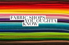 "One of the questions I get e-mailed all of the time is, ""Where do you shop for fabric?"". This often comes from people who find out that they live near my hometown, as we are always looking for great local fabric shops. Am I right? Sadly there are not many brick and mortar stores that I …"