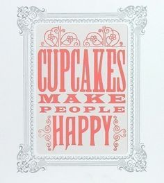cupcakes make people happy