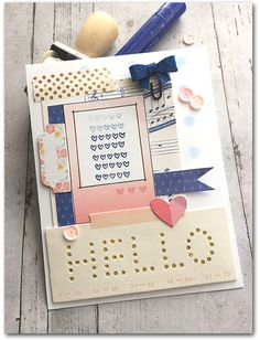 Hello Card by Daniela Dobson  *see the color inspiration photo on the sidebar*   Supplies:    Gather Moments  Paper by Maggie Holmes & ...