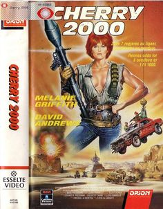 Cherry 2000 (1987) Wasteland/Sci-fi ------Another classic from the 80's.