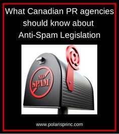 What Canadian PR agencies should know about new Anti-Spam Legislation