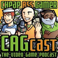 The CAGcast (Cheap Ass Gamer podcast)