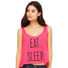 Cropped Tank Top Eat Sleep Funny Summer Outfit Beach Tank Ladies... ($15) ❤ liked on Polyvore