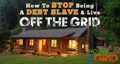 Discover living off the grid by building a solar power cabin. Get Off The Grid, Debt, Solar Power, Household, Cabin, Decorating, House Styles, Building, Tips