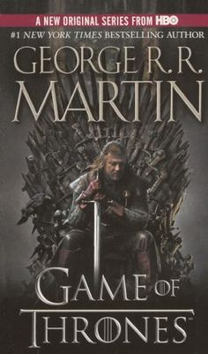 A Game of Thrones (A Song of Ice and Fire Book #1)
