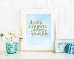Inspirational Quote - Printable Art - Glitter Print - Don't Let Anyone Dull Your Sparkle - Digital Print - Printable Wall Decor - Life Quote