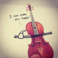 Violin can make you happy