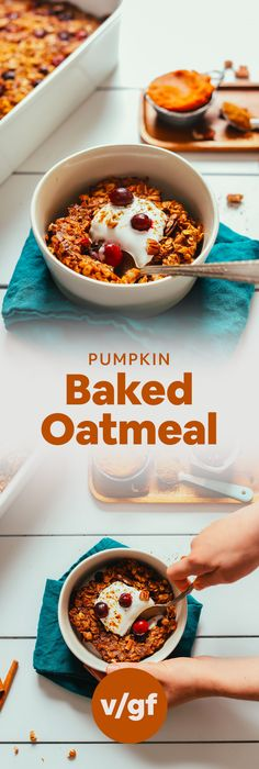 Baked Oatmeal DELICIOUS Vegan Pumpkin Baked Oatmeal with Cranberries! 1 Bowl, naturally sweetened, so satisfying!DELICIOUS Vegan Pumpkin Baked Oatmeal with Cranberries! 1 Bowl, naturally sweetened, so satisfying! Vegan Pumpkin, Baked Pumpkin, Pumpkin Oatmeal, Pumpkin Puree, Pumpkin Recipes, Overnight Oats, Minimalist Baker, Baker Recipes, Baked Oatmeal