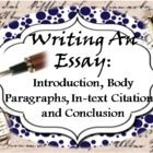 This is a unit for eleventh grade English.  The unit contains six Power Points and seven word documents.  http://www.teacherspayteachers.com/Product/Writing-an-Essay-Introduction-Body-Paragraphs-In-text-Citations-Conclusion