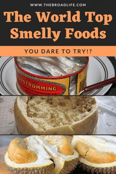 the world top smelly foods you dare to try? - The Broad Life