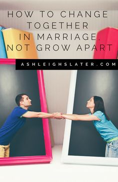 How can you change together in marriage, rather than grow apart? Here is one practical thing you can start practicing today.