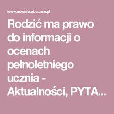 Rodzić ma prawo do informacji o ocenach pełnoletniego ucznia - Aktualności, PYTANIA I ODPOWIEDZI - Czytaj - oswiata.abc.com.pl