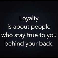 Loyalty Quotes, Sayings, Images Being Loyal Quotes loyalty in relationships quotes loyalty friendship quotes about loyalty betrayal quotes for him her funny Betrayal Quotes, Wisdom Quotes, True Quotes, Quotes To Live By, Best Quotes, Motivational Quotes, Inspirational Quotes, Qoutes, Family Loyalty Quotes