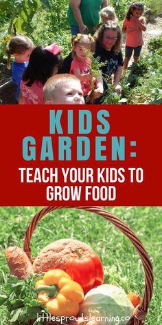 Kids Garden: Teach Your Kids to Grow Food